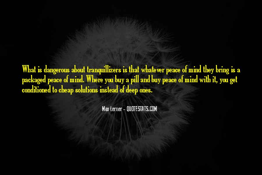 Quotes About Being Conditioned #113701