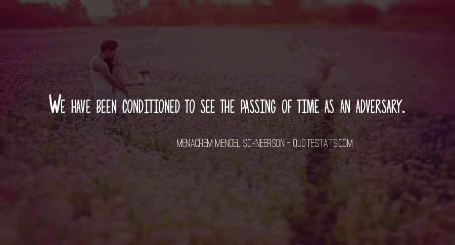 Quotes About Being Conditioned #157692
