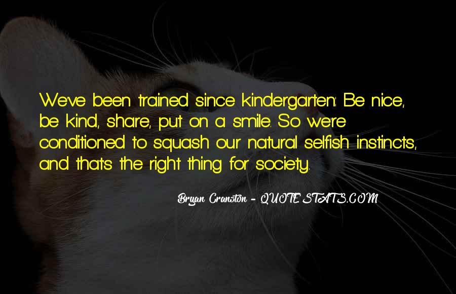 Quotes About Being Conditioned #183003