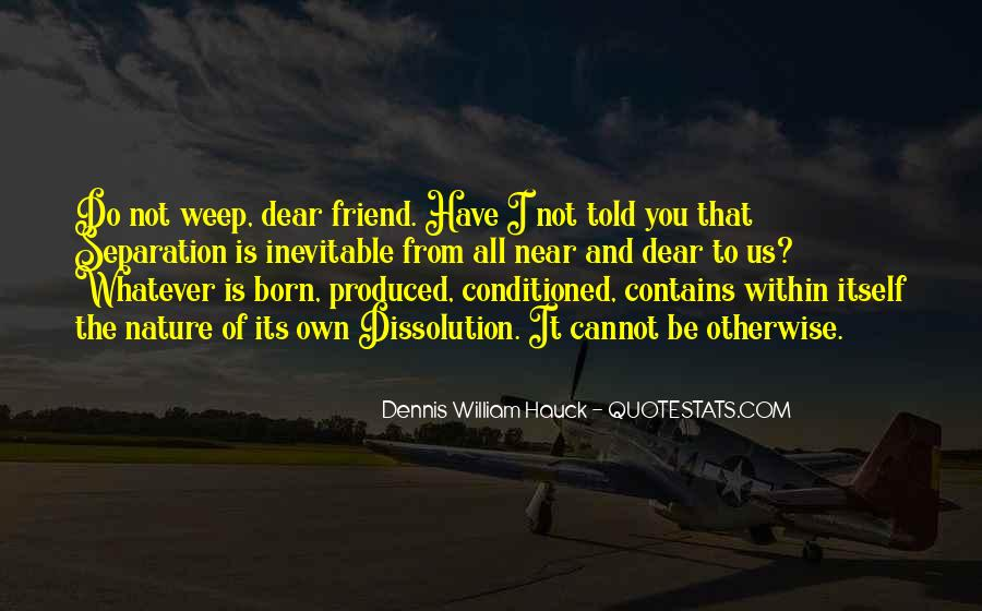 Quotes About Being Conditioned #200029