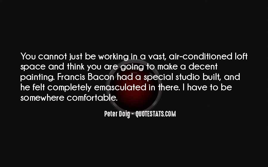 Quotes About Being Conditioned #206396