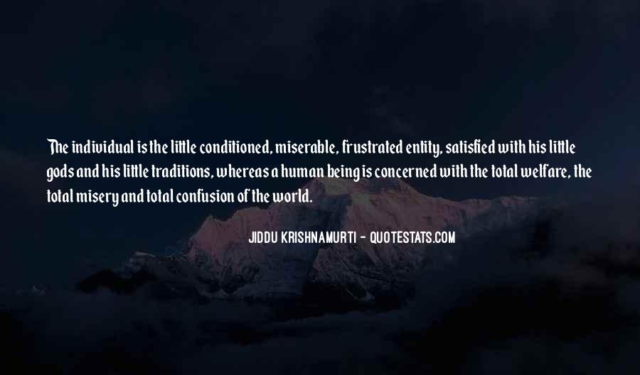 Quotes About Being Conditioned #226724