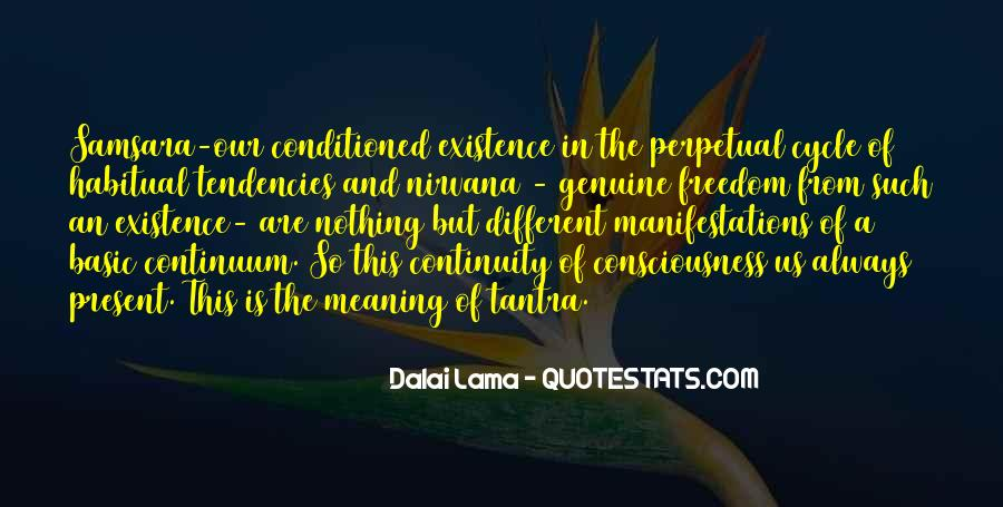 Quotes About Being Conditioned #28079