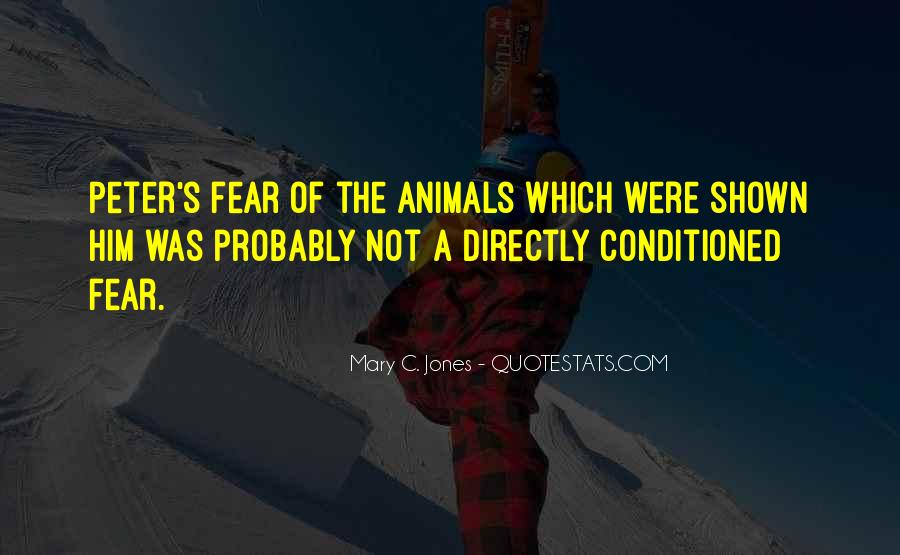 Quotes About Being Conditioned #304083