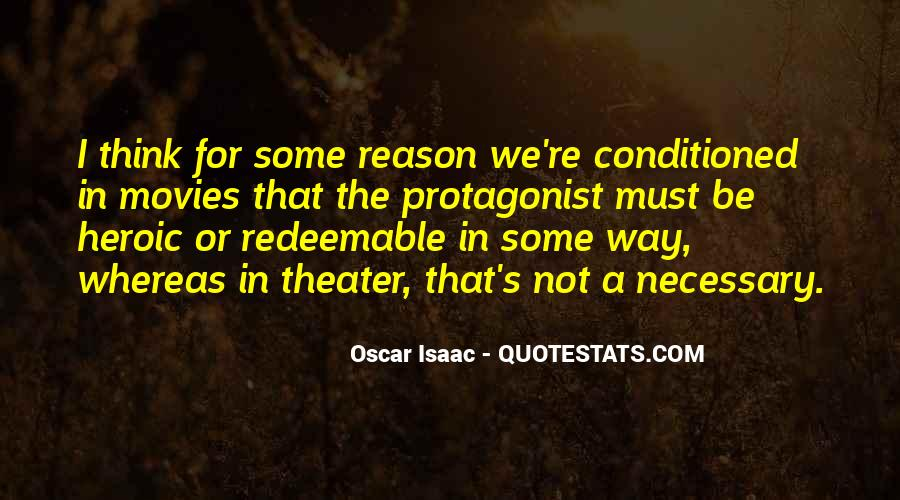 Quotes About Being Conditioned #336177