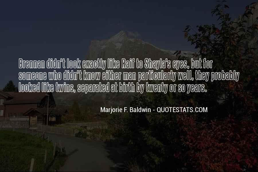 Quotes About Being Conditioned #426466