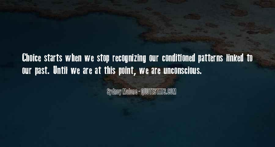 Quotes About Being Conditioned #428270