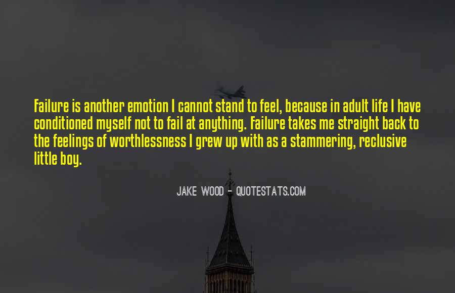 Quotes About Being Conditioned #578563