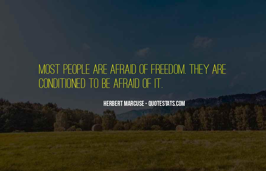 Quotes About Being Conditioned #603933