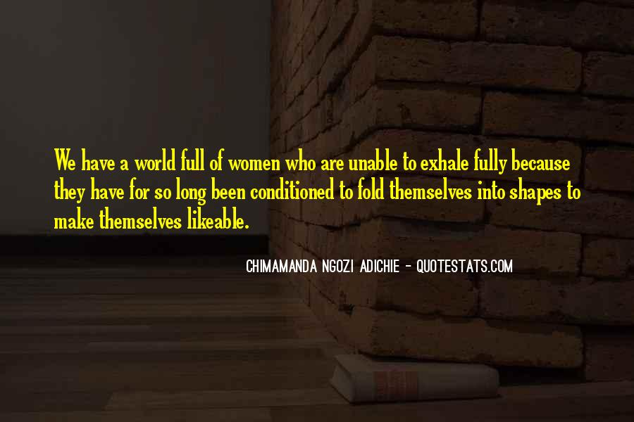Quotes About Being Conditioned #68313
