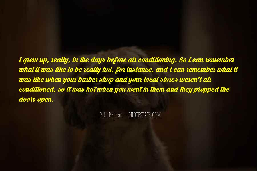 Quotes About Being Conditioned #81057