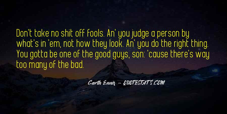 Quotes About No Good Guys #102164