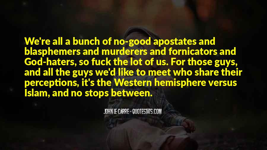 Quotes About No Good Guys #1769238