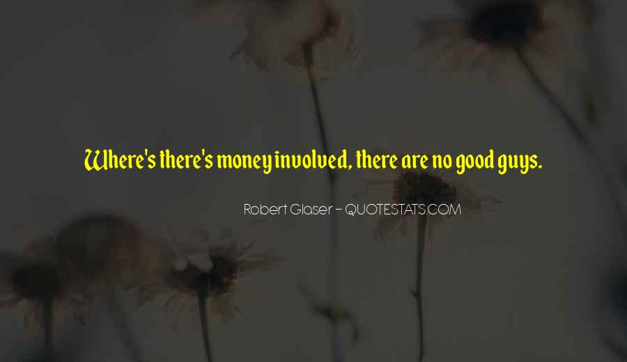 Quotes About No Good Guys #1771310
