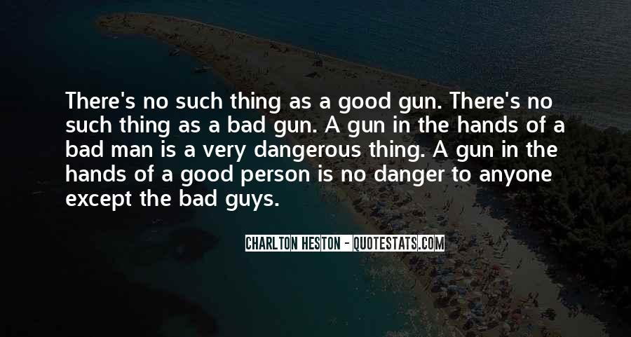 Quotes About No Good Guys #240765