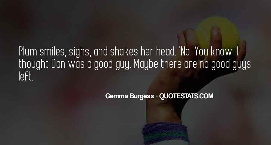 Quotes About No Good Guys #415485