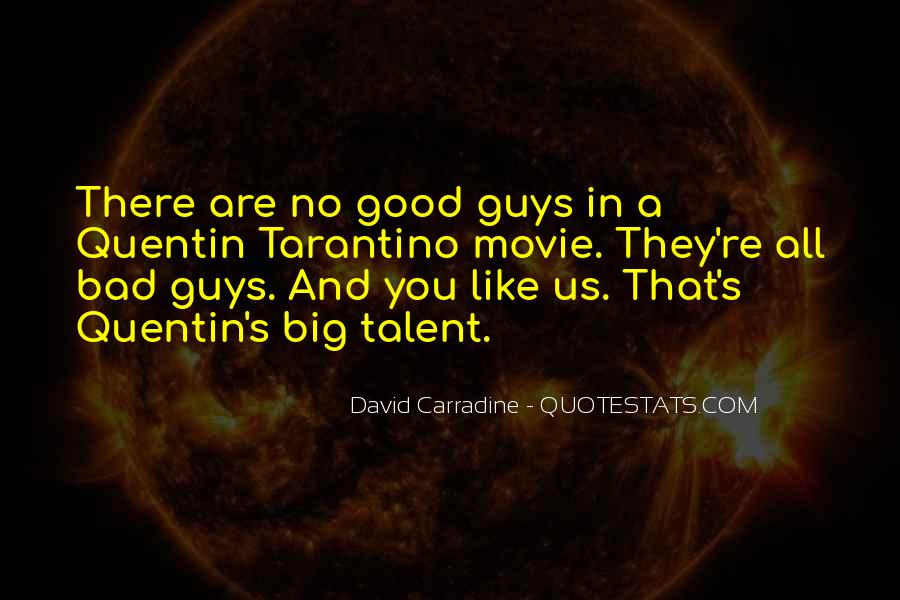 Quotes About No Good Guys #799558
