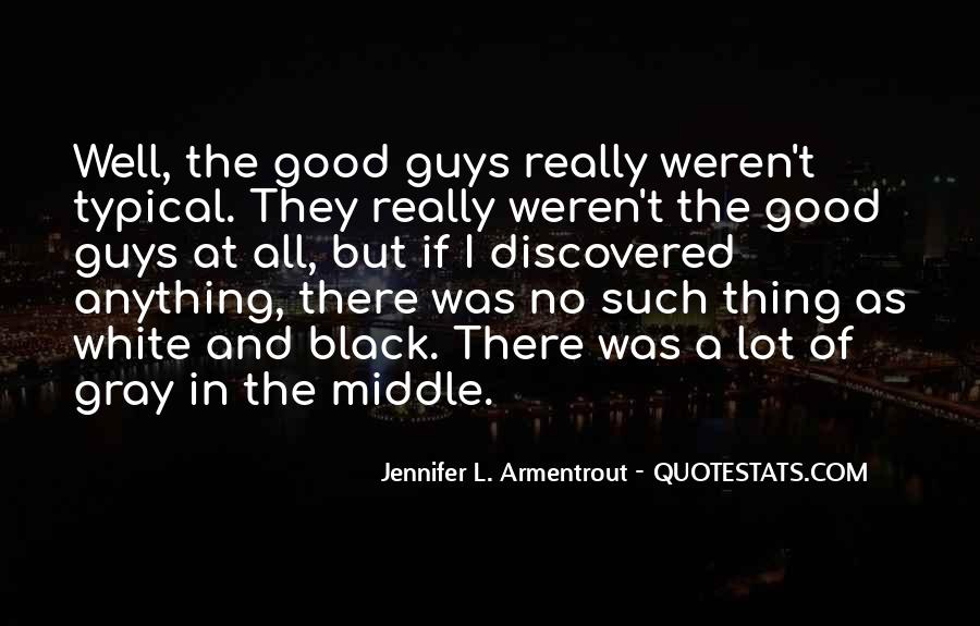 Quotes About No Good Guys #884865
