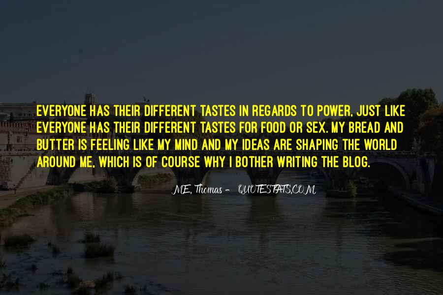 Quotes About Different Tastes #1177064