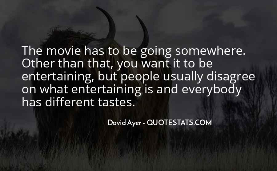 Quotes About Different Tastes #1459657