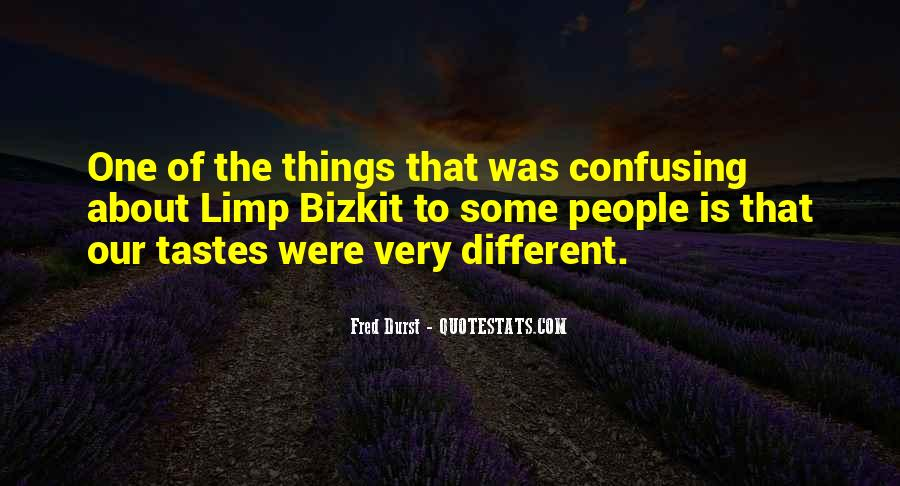 Quotes About Different Tastes #995918