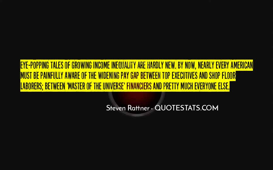 Quotes About Pay Inequality #1472832