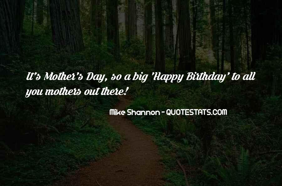 Quotes About My Mother Birthday #1288795
