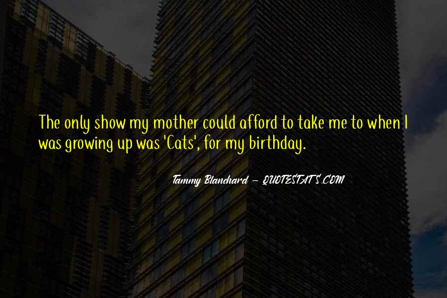 Quotes About My Mother Birthday #192770