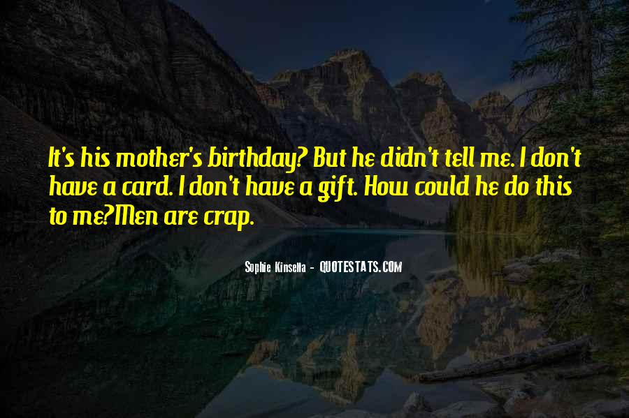 Quotes About My Mother Birthday #647026