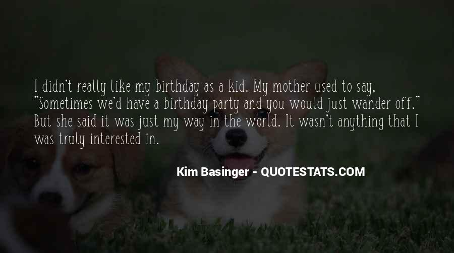 Quotes About My Mother Birthday #954531