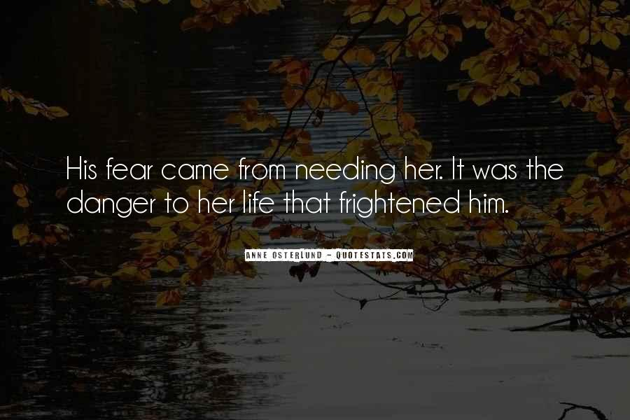 Quotes About Needing Him In My Life #349135