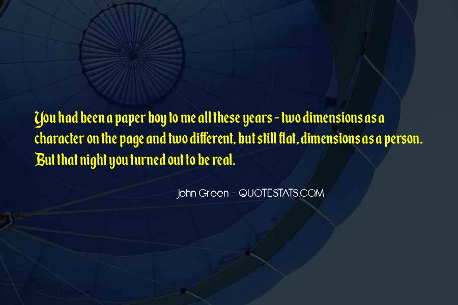 Quotes About Different Dimensions #546493
