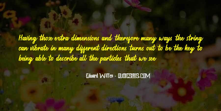 Quotes About Different Dimensions #568183