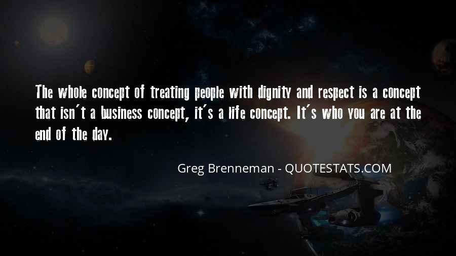 Quotes About Treating Each Other With Respect #323483