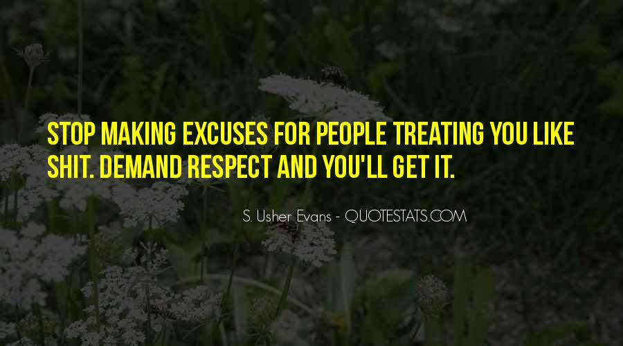 Quotes About Treating Each Other With Respect #570864