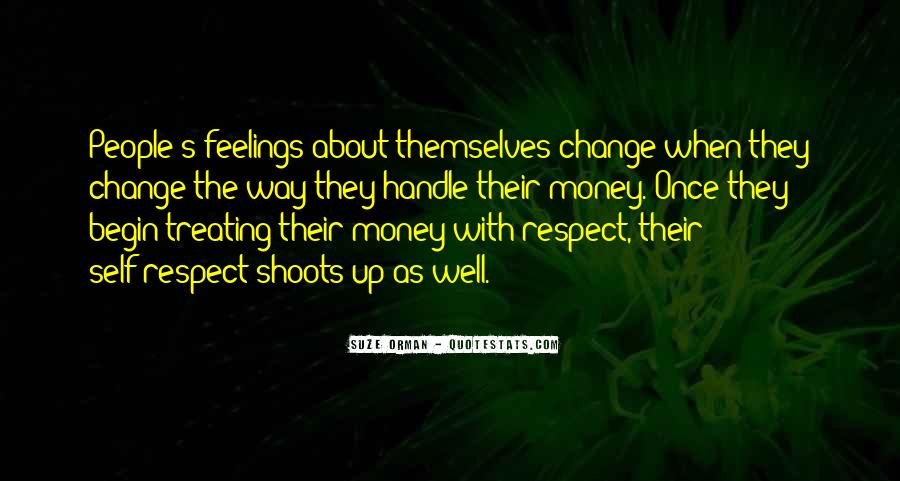 Quotes About Treating Each Other With Respect #611640
