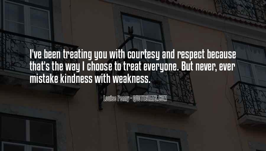 Quotes About Treating Each Other With Respect #834819