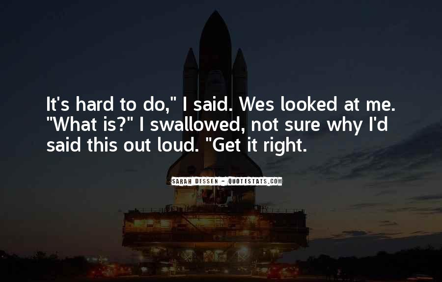 Quotes About Not Sure What To Do #219920