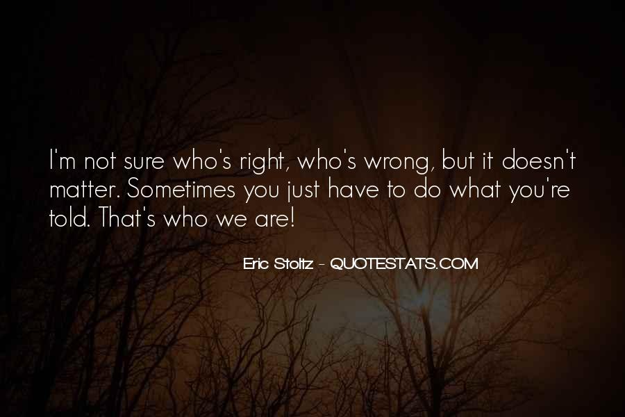 Quotes About Not Sure What To Do #378836
