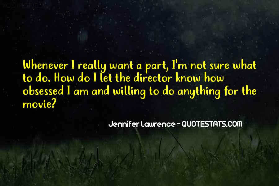 Quotes About Not Sure What To Do #479389