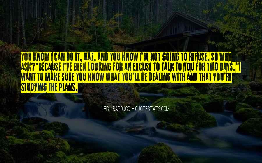 Quotes About Not Sure What To Do #951661
