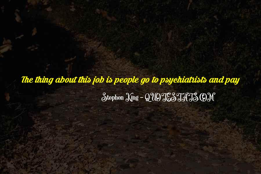 Quotes About Psychiatrists #1106963