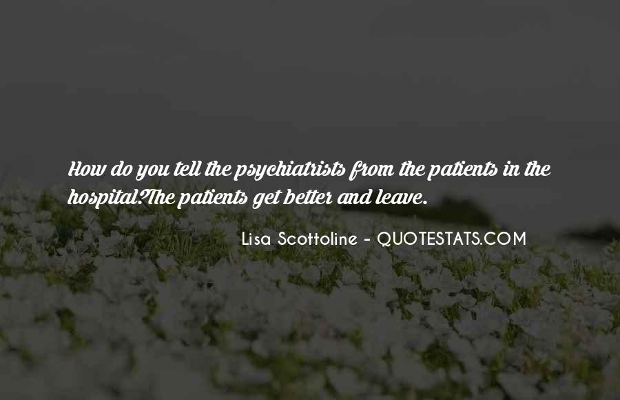 Quotes About Psychiatrists #1190318