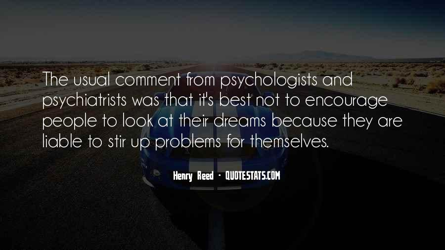 Quotes About Psychiatrists #1203528