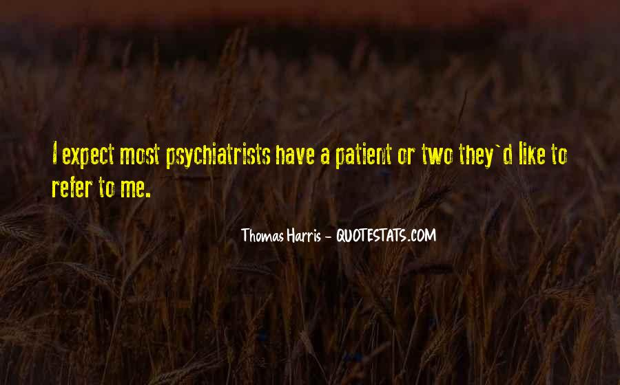 Quotes About Psychiatrists #1399269