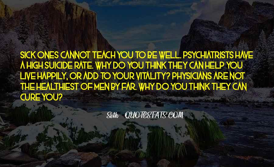Quotes About Psychiatrists #1641599