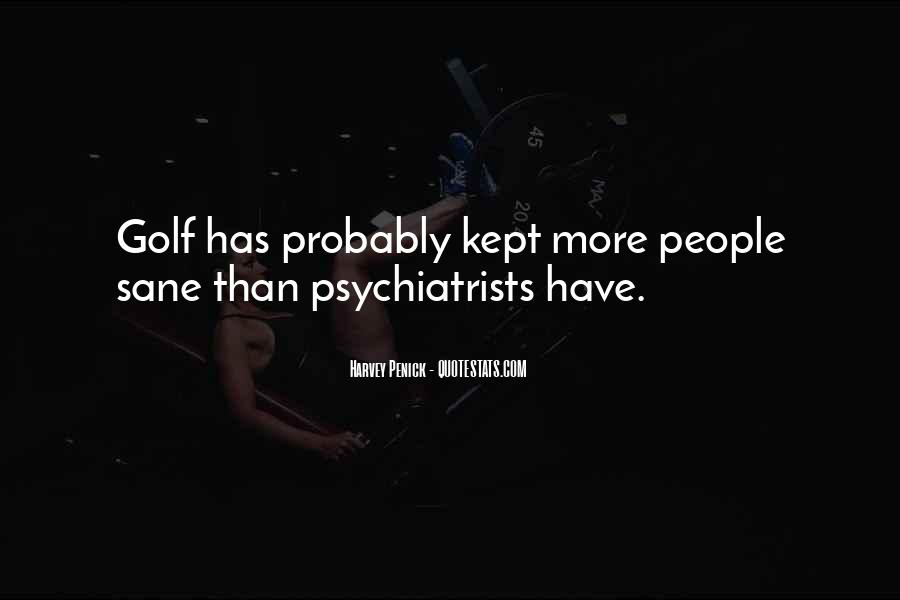 Quotes About Psychiatrists #279648