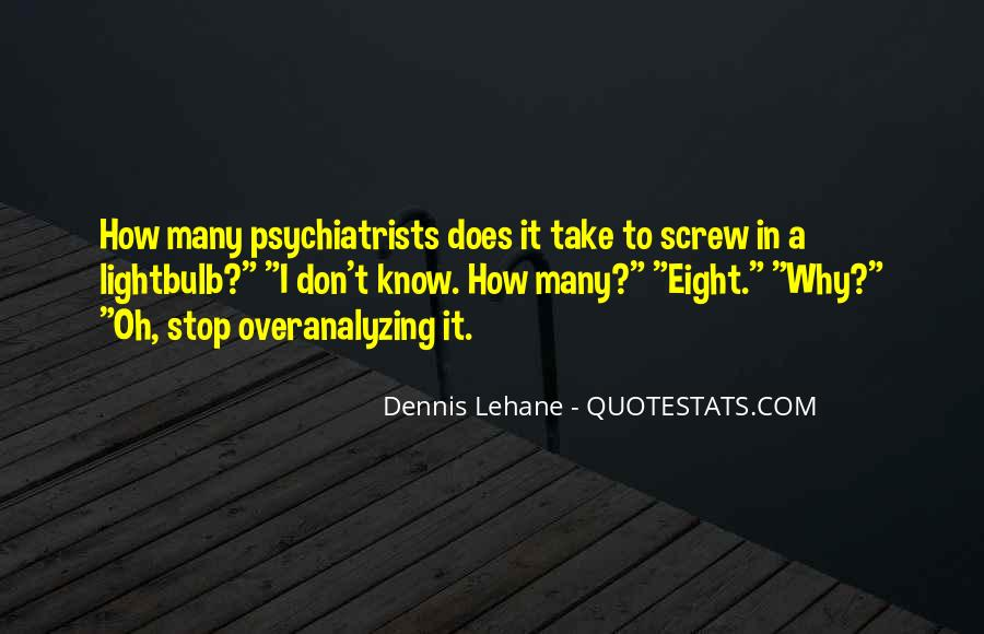 Quotes About Psychiatrists #328333