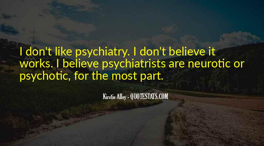 Quotes About Psychiatrists #488643