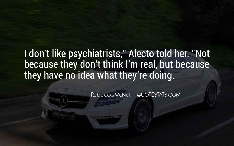 Quotes About Psychiatrists #552